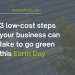 3 low cost steps your business can take to go green
